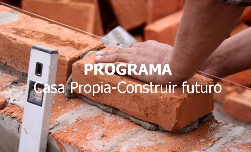 Casa Propia-Construir futuro